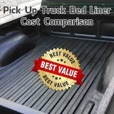 truck bed liner cost comparison what is the best value bed liner