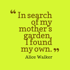 in search of our mothers garden by alice walker essay term paper   in search of our mothers garden by alice walker essay essay on alice walker s in search