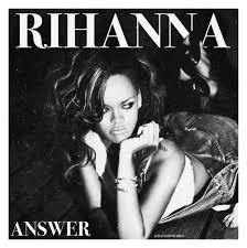 Rihanna Answer Lyrics Genius Lyrics