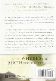 Where's The Birth Certificate?: The Case That Barack Obama Is Not ...