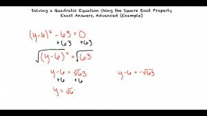 example solving a quadratic equation using the square root property exact answers advanced