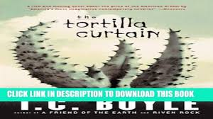 tortilla curtain essays  tortilla curtain essays