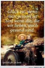 Glueck Ist Wenn Man Gesund Ist Zitate Quotes Deutsch