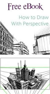 how to draw with perspective free e book with drawing tips and tricks