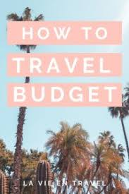 Travel Cost Calculator Vacation Cost Calculator Make A Travel Budget You Can