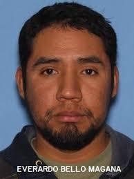 WANTED: Child rape suspect, Everardo Bello Magana, in Grant County ...