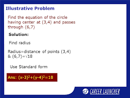8 ilrative problem find the equation of the circle having center at 3 4 and p through 6 7 find radius radius distance of points 3 4 6