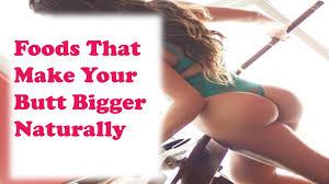 I want a bigger ass