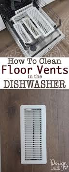How To Clean A Dishwasher How To Clean Floor And Ceiling Vents In The Dishwasher Design