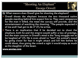 "shooting an elephant by i s  elephant"" george orwell 25 ""shooting"