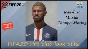 FIFA 20 Jean Eric Maxim Choupo - Moting Look alike in PSG // Fifa20 Pro  club - YouTube