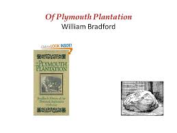 of plymouth plantation william bradford ppt video online  1 of plymouth plantation william bradford