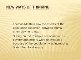 thomas malthus saw the effects of the population explosion  thomas malthus saw the effects of the population explosion crowded slums unemployment etc