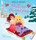 The <b>Snow Princess</b> - Holly Webb - Google Books