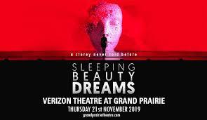 Verizon Theatre At Grand Prairie Virtual Seating Chart Sleeping Beauty Dreams Tickets 21st November Verizon
