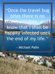Travel Quotes That Inspire You Dream Vacation Experiences Dream