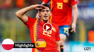 Below you find a lot of statistics for this team. Spain U21 Vs Poland U21 Highlights Full Match Goals Uefa Euro U21 Spain U21 Vs Poland U21 Highlights Full Matc Full Match Highlights Play The Video