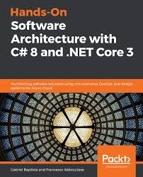 Dot Net Design Patterns Pdf Hands On Software Architecture With C 8 And Net Core 3