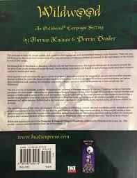 Wildwood Oathbound Bas1022 Thomas Knauss Darrin Drader