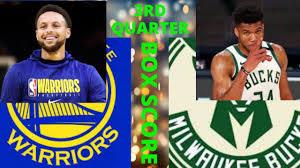 Golden State Warriors vs Milwaukee Bucks   3RD Quarter   Box Score  [2020-2021 NBA Season] - YouTube