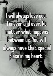 No Matter What Happen I Will Always Love You
