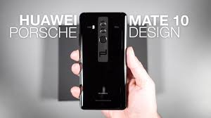 Mate 10 Porsche Design Specs Huawei Mate 10 Porsche Design Unboxing And Tour