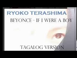 beyonce if i were a boy tagalog version by ryoko terashima