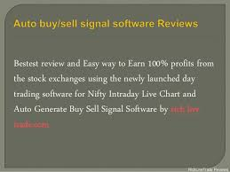 Rich Live Trade Auto Buy Sell Signal Software Reviews