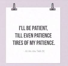 Endurance Quotes 18 Awesome Islamic Quotes About Patience24 Quotes Described With Essence