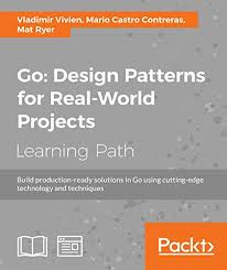 Design Patterns Pdf Classy Go Design Patterns For RealWorld Projects Pdf Download EBooks