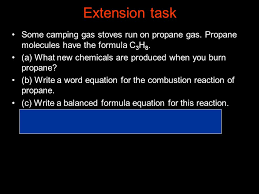 extension task some camping gas stoves run on propane gas propane molecules have the formula