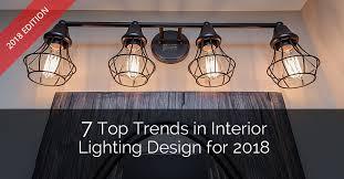 7 top trends in interior lighting design for 2018 home remodeling contractors sebring design build