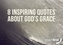 God's Grace Quotes New 48 Inspiring Quotes About Godx48s Grace