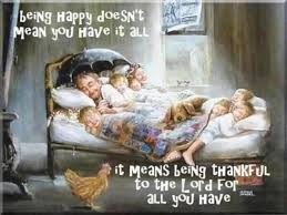 Being Thankful Quotes Magnificent Being Happy Doesn't Mean You Have It All It Means Being