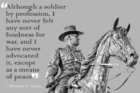 Ulysses S Grant Quotes Fascinating Ulysses S Grant Quotes USMC And Civil Wars