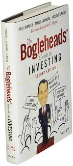 The Bogleheads' Guide to Investing: Amazon.de: Larimore, Taylor, Lindauer,  Mel, LeBoeuf, Michael, Bogle, John C.: Fremdsprachige Bücher