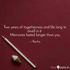 Two Years Of Togetherness Quotes Writings By Rucha Tare