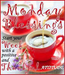 Train your mind to see the good. Monday Blessings Start Your Week Positive Monday Monday Quotes Happy Monday Have A Great Week Monday Monday Blessings Monday Morning Quotes Happy Monday Quotes