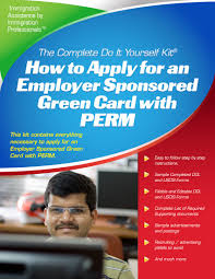 Employer Sponsored Labor Certification Using Perm Complete Do It