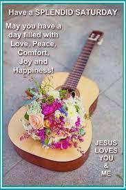 Saturday Spiritual Inspirations Blessings Saturday Happy Quotes