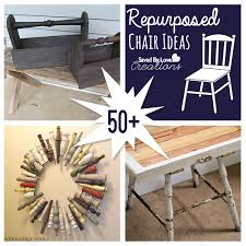 diy repurposed furniture. 50+ Repurposed Chair Projects To Make @savedbyloves #upcycle #furniture #DIY Diy Repurposed Furniture
