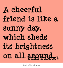 Quotes About Cheerful 40 Quotes Impressive Cheerful Quotes