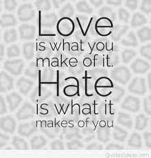 Best Quotes About Hate From Love