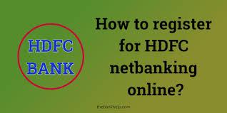 do hdfc netbanking registration