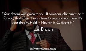 Les Brown Quotes Beauteous 48 Les Brown Quotes To Inspire Greatness In You Motivation For