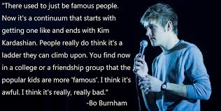 Quotes From Famous People 22 Wonderful Bo Quote On Effects Of Social Media On Fame Xpost RquotesPorn