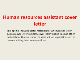 human resources assistant cover letter this ppt file includes useful materials for writing cover letter such human resources cover letters