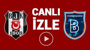 Beşiktaş - Başakşehir maçı canlı izle bedava - beIN Sports 1 izle