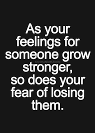 Losing Someone You Love Quotes Inspiration Quotes About Afraid Losing Someone 48 Quotes