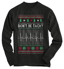 Don't be Tachy Ugly Christmas - T-Shirt – Gnarly Tees